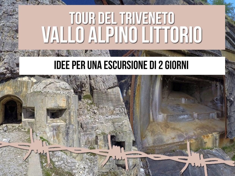 Tour del Vallo Alpino del Littorio